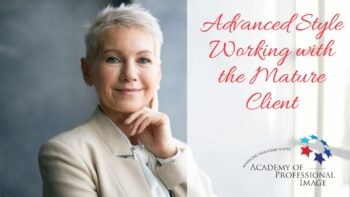 Advanced Style - how to work with the more mature client