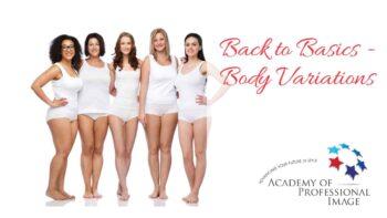 Back to Basics Body Variations
