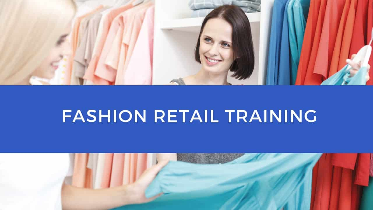 Fashion Retail Training