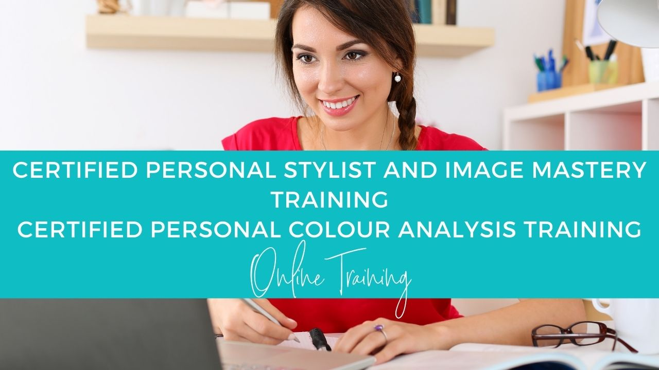 Certified Personal Stylist, Image Consulting and Personal Colour Analysis Training programs online