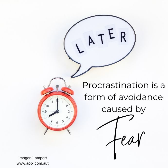 Procrastination is a form of avoidance caused by fear